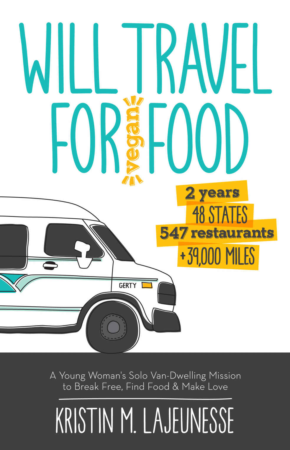 Will Travel for Vegan Food book cover